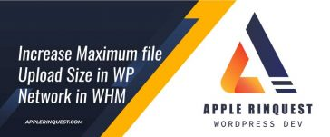increase-maximum-file-upload-size-in-wp-network-in-whm
