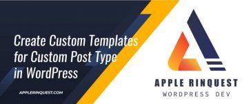 create-custom-templates-for-custom-post-type-in-wp